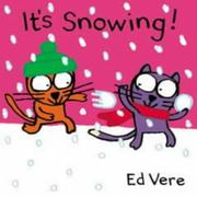 Cover of: It's Snowing! (Ginger & Ollie Go Out to Play)