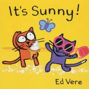 Cover of: It's Sunny! (Ginger & Ollie Go Out to Play)