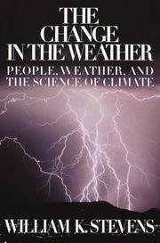 The change in the weather by Stevens, William K.