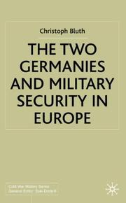 Cover of: The two Germanies and military security in Europe