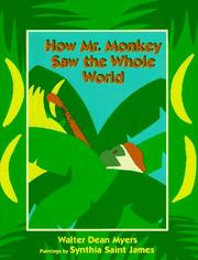 Cover of: How Mr. Monkey saw the whole world