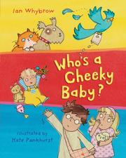 Cover of: Who's a Cheeky Baby?