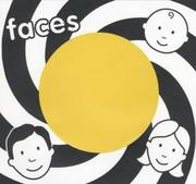 Cover of: Faces (Baby's Very First Book)