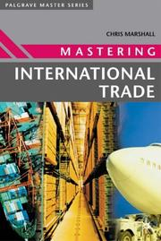 Cover of: Mastering International Trade (Palgrave Master Series) by Chris Marshall
