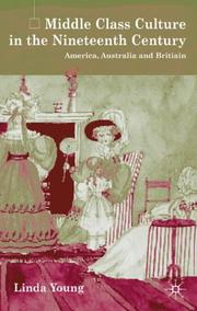 Cover of: Middle Class Culture in the Nineteenth Century | Linda Young