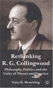 Cover of: Rethinking R. G. Collingwood | Gary K. Browning