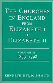 Cover of: The churches in England from Elizabeth I to Elizabeth II