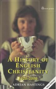 Cover of: A History of English Christianity 1920-2000 | Adrian Hastings, Church In Africa1450-1950