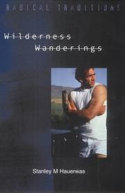 Cover of: Wilderness Wanderings (Radical Traditions