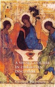 Cover of: A Short Course in Christian Doctrine | George Pattison