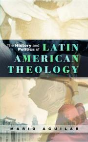 The History and Politics of Latin American Theology