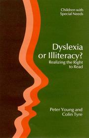 DYSLEXIA OR ILLITERACY PB (Children With Special Needs Series)