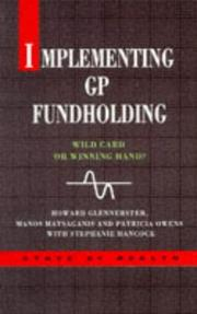 Cover of: IMPLEMENTING GP FUNDHOLDING PB (The State of Health Series) | Glennerste