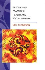 Cover of: Theory and practice in health and social welfare