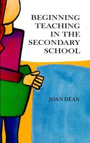 Cover of: Beginning teaching in the secondary school