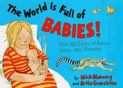 Cover of: The world is full of babies!