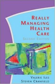 Cover of: Really Managing Health Care | Valerie Iles
