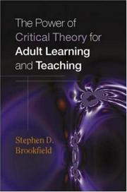 Cover of: The Power of Critical Theory for Adult Learning And Teaching