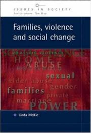 Cover of: Families, Violence and Social Change (Issues in Society) | Linda McKie