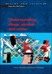 Understanding Drugs, Alcohol and Crime (Crime and Justice)