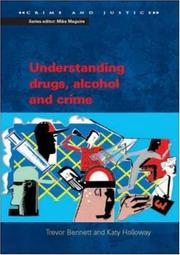 Cover of: Understanding drugs, alcohol and crime by