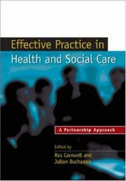 Cover of: Effective practice in health and social care by