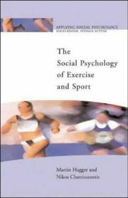 Cover of: The Social Psychology of Exercise and Sport (Applying Social Psychology) | Martin Hagger