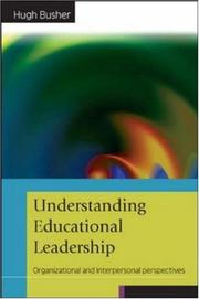 Cover of: Understanding Educational Leadership