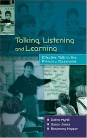 Cover of: Talking, Listening and Learning | Debra Myhill