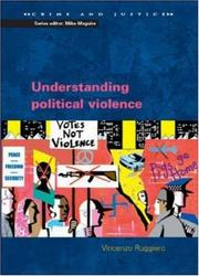 Cover of: Understanding Political Violence (Crime and Justice)
