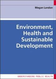 Cover of: Environment, Health and Sustainable Development (Understanding Public Health)
