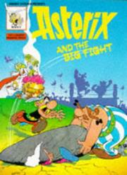 Cover of: Asterix & the Big Fight | RenГ© Goscinny