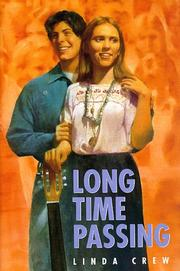 Cover of: Long time passing | Linda Crew