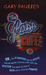 Cover of: The Glass Cafe | Gary Paulsen