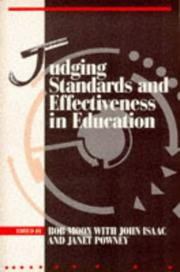 Cover of: Judging Standards and Effectiveness in Education (Curriculum and Learning) by Bob Moon, Isaac, John., Janet Powney