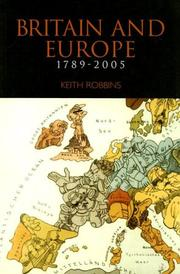 Cover of: Britain & Europe 1789-2005 (Britain and Europe) | Keith Robbins