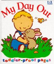 Cover of: My Day Out (Toddler Books)