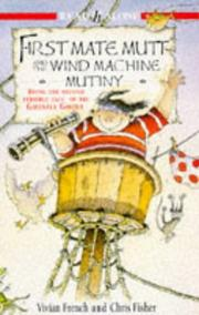 Cover of: First Mate Mutt and the Wind Machine Mutiny (Being the Second Terrible Tale of the Ghastly Ghoul)