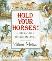 Cover of: Hold your horses | Milton Meltzer