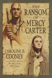 Cover of: The ransom of Mercy Carter