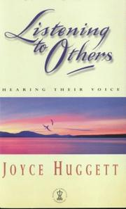 Listening to others by Joyce Huggett