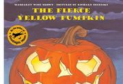 Cover of: The fierce yellow pumpkin | Jean Little