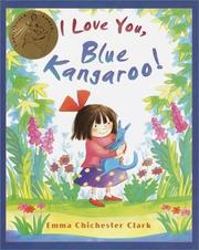 Cover of: I love you, Blue Kangaroo!