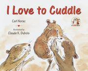 Cover of: I Love to Cuddle