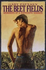 Cover of: Beet Fields: Memories of a Sixteenth Summer