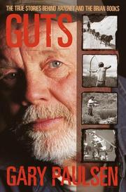 Cover of: Guts: The True Stories Behind Hatchet and the Brian Books