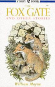 Cover of: The Fox Gate and Other Stories (Hodder Story Book) | William Mayne