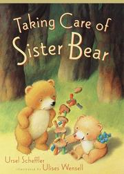 Cover of: Taking care of Sister Bear
