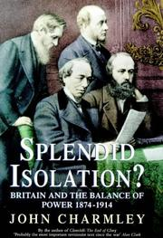 Cover of: Splendid isolation?: Britain, the balance of power, and the origins of the First World War