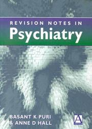 Cover of: Revision notes in psychiatry | Basant K. Puri